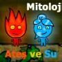Ateş ve Su Mitoloji